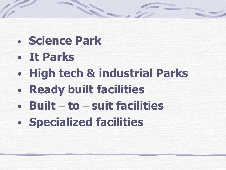 High tech & industrial Parks Ready built facilities