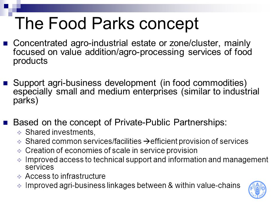 The Food Parks concept