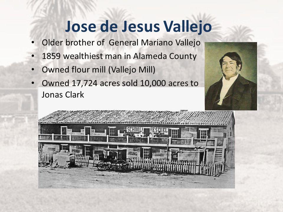 Jose de Jesus Vallejo Older brother of General Mariano Vallejo