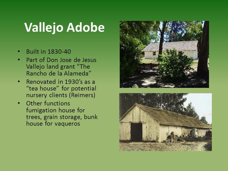 Vallejo Adobe Built in 1830-40