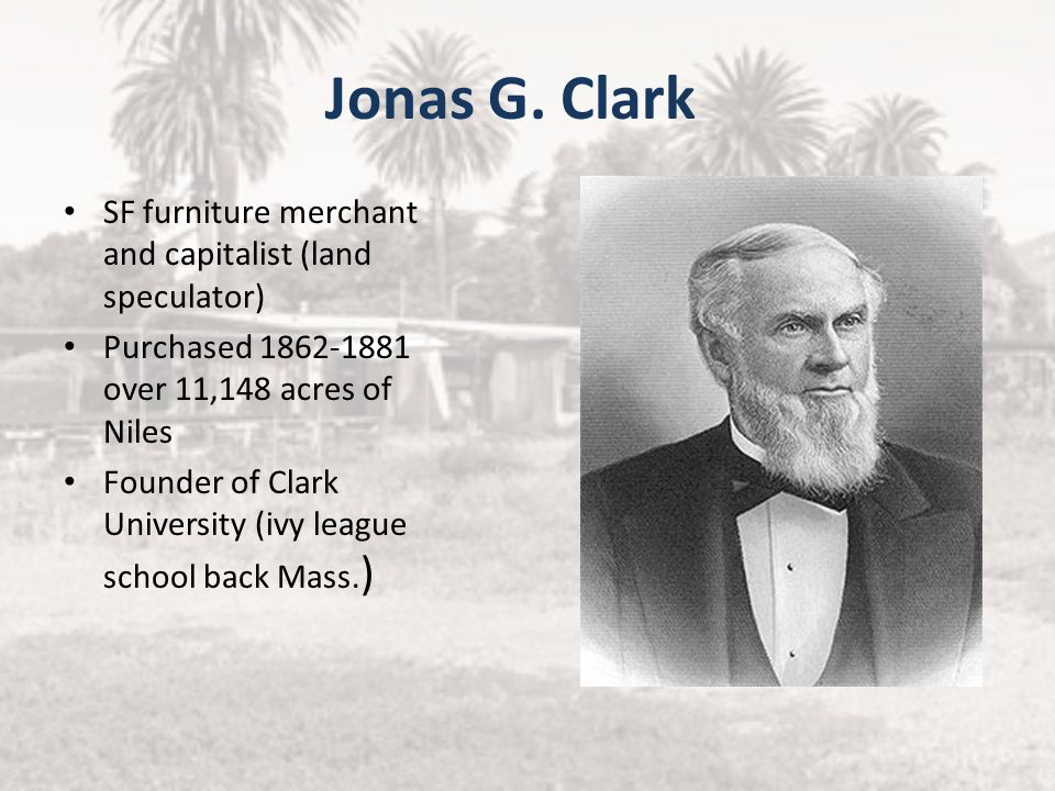 Jonas G. Clark SF furniture merchant and capitalist (land speculator)
