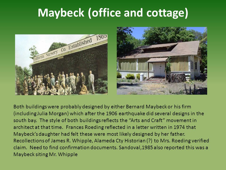 Maybeck (office and cottage)