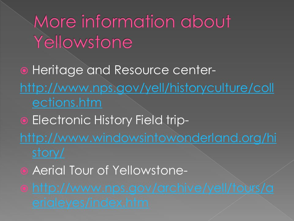 More information about Yellowstone