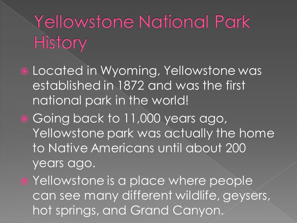 Yellowstone National Park History