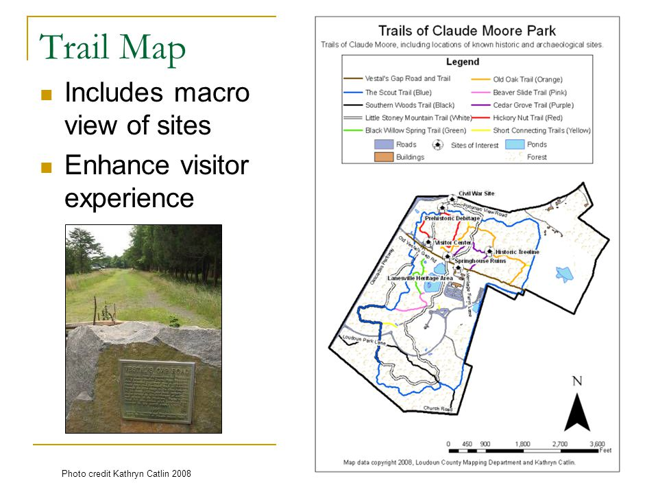 Trail Map Includes macro view of sites Enhance visitor experience