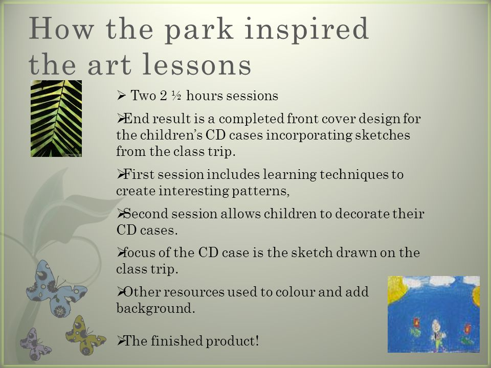 How the park inspired the art lessons