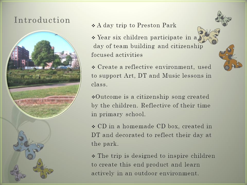 Introduction A day trip to Preston Park