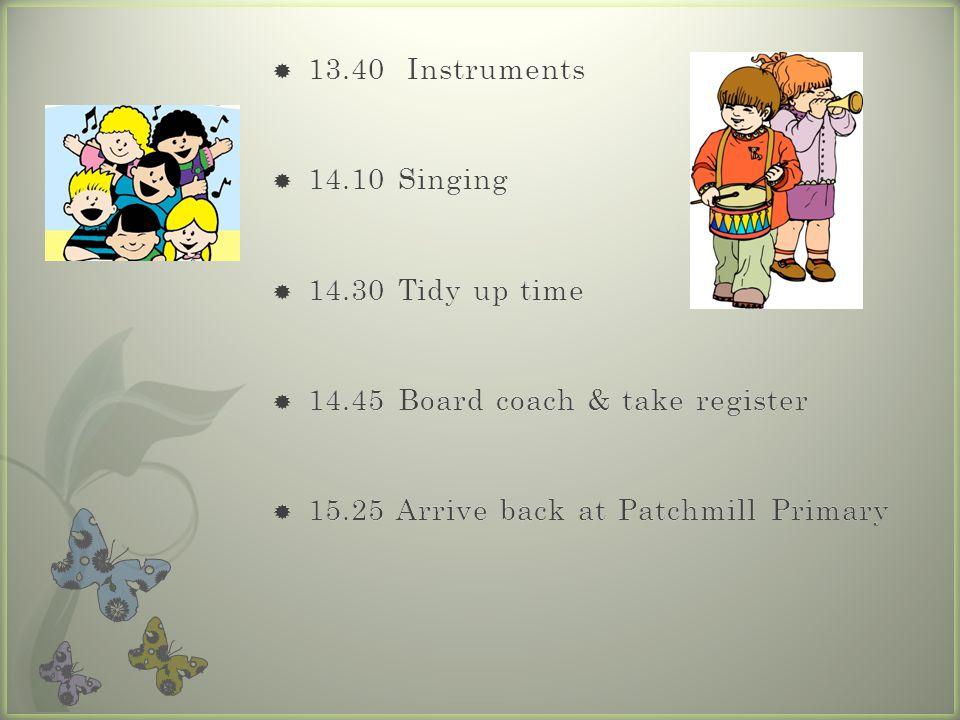 14.45 Board coach & take register