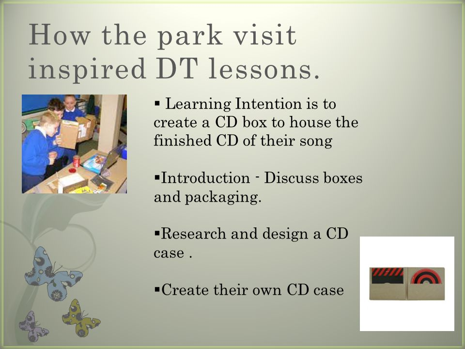 How the park visit inspired DT lessons.