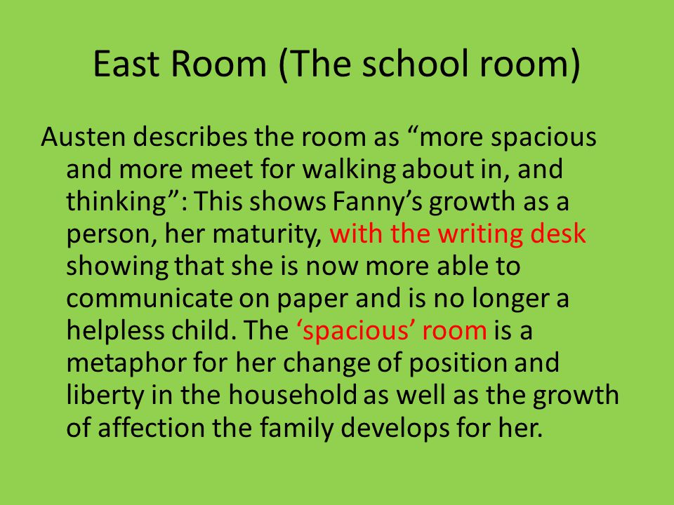 East Room (The school room)