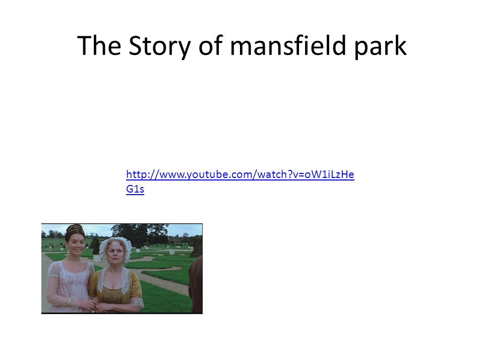 The Story of mansfield park