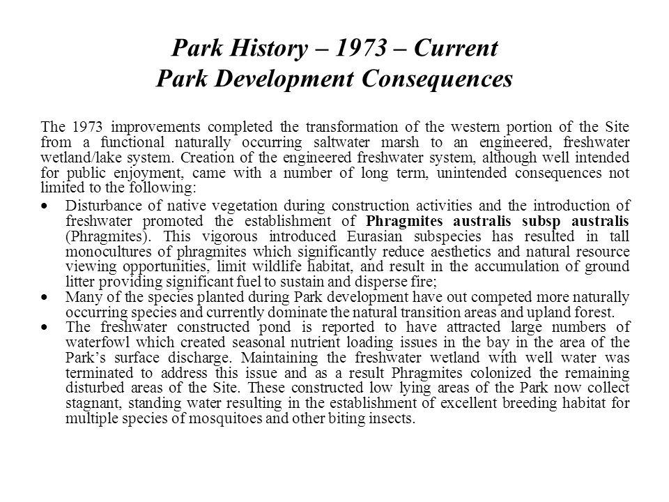 Park History – 1973 – Current Park Development Consequences