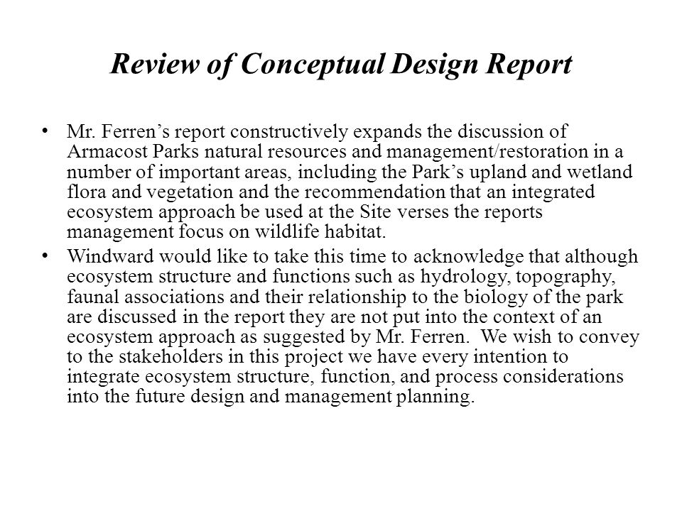 Review of Conceptual Design Report