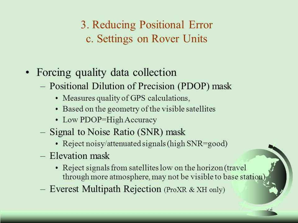 3. Reducing Positional Error c. Settings on Rover Units