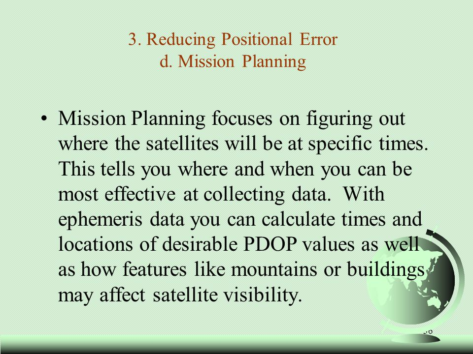 3. Reducing Positional Error d. Mission Planning