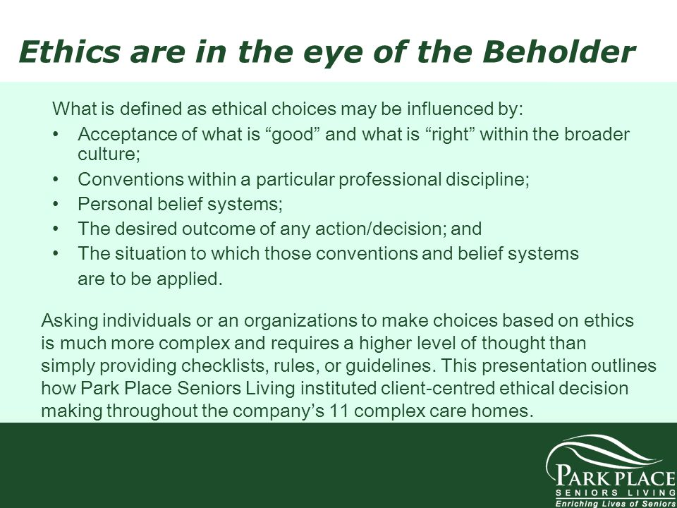 Ethics are in the eye of the Beholder