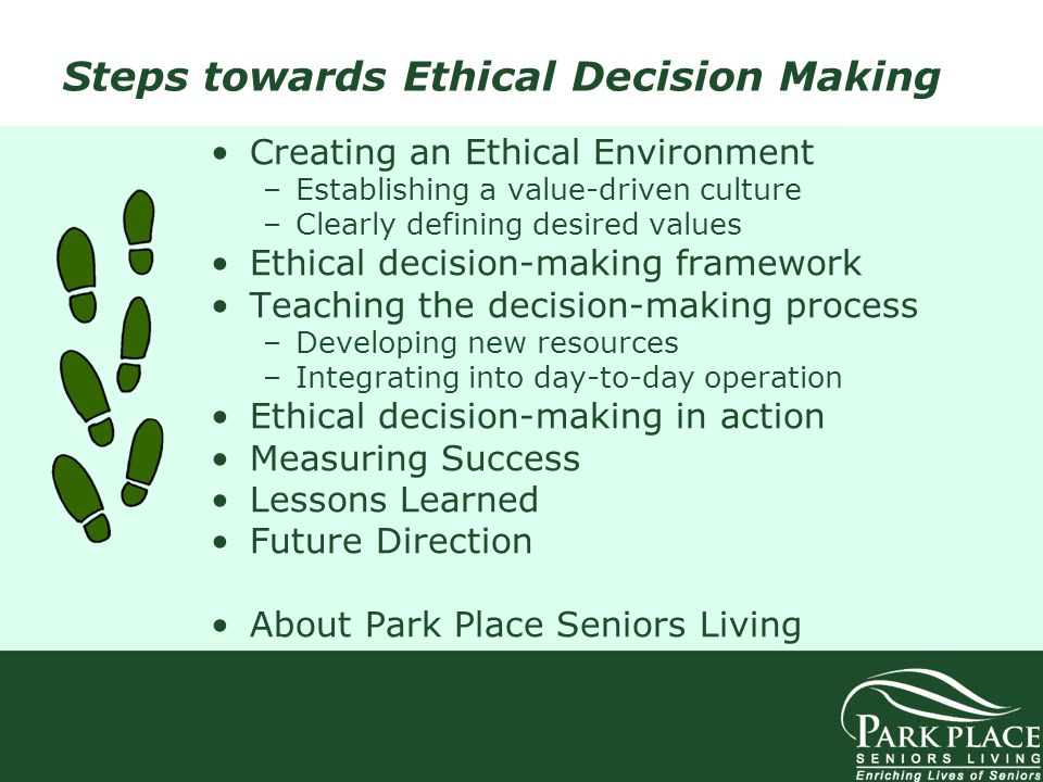 Steps towards Ethical Decision Making
