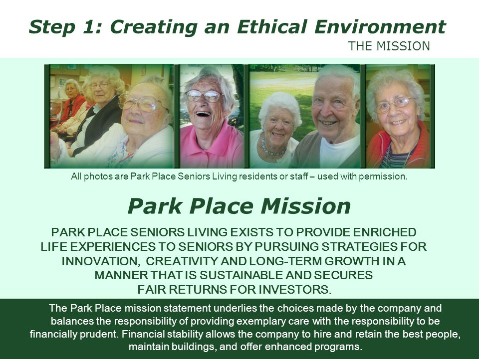 Park Place Mission Step 1: Creating an Ethical Environment THE MISSION
