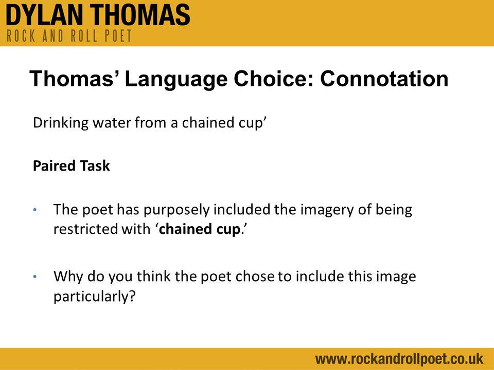 Thomas' Language Choice: Connotation