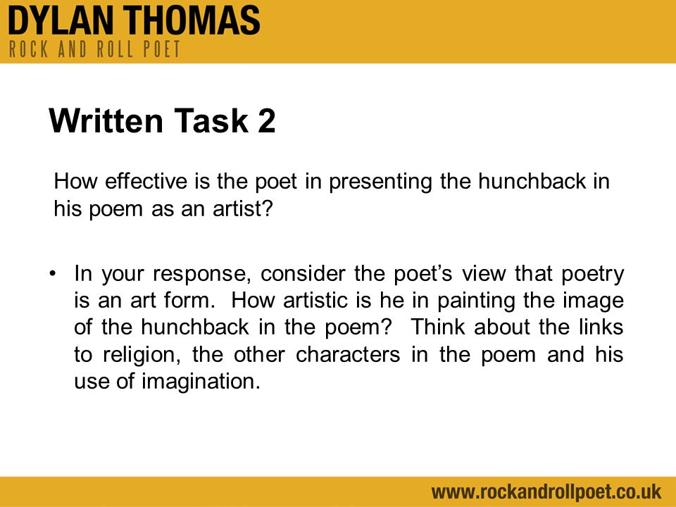 Written Task 2 How effective is the poet in presenting the hunchback in his poem as an artist