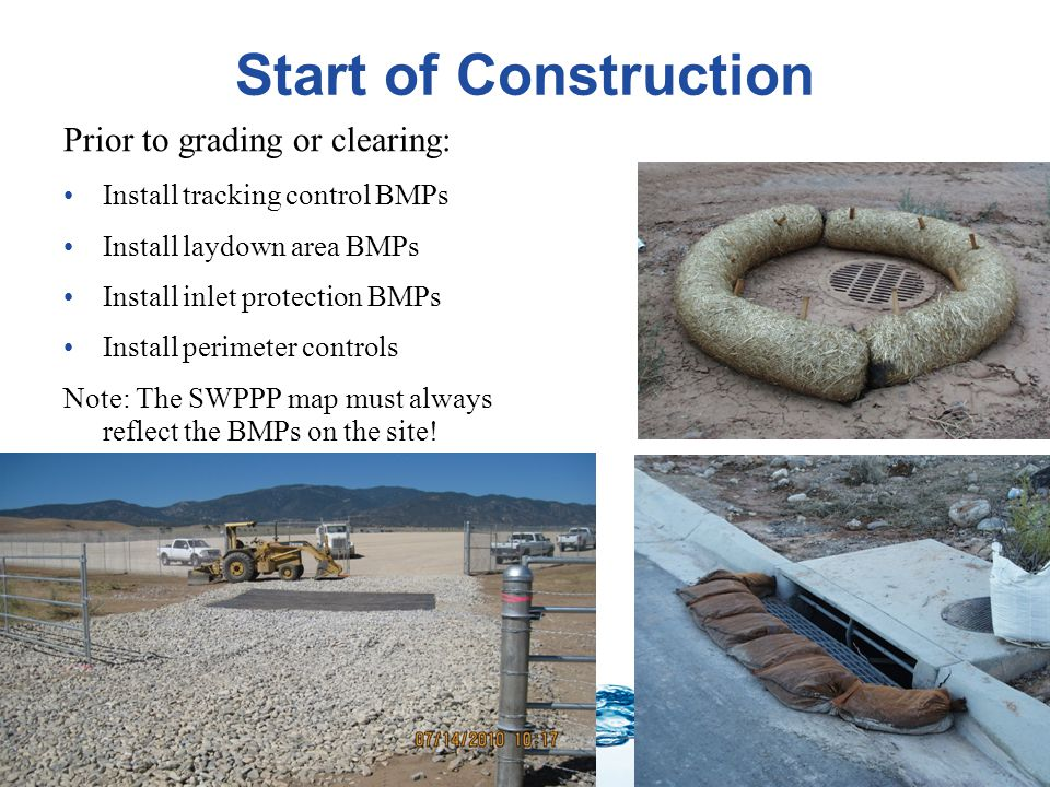 Start of Construction Prior to grading or clearing: