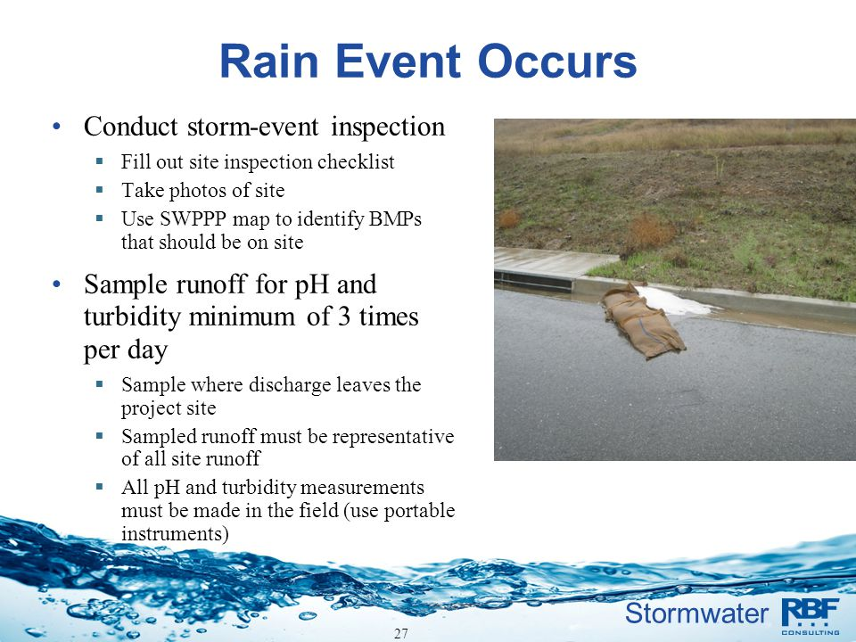 Rain Event Occurs Conduct storm-event inspection