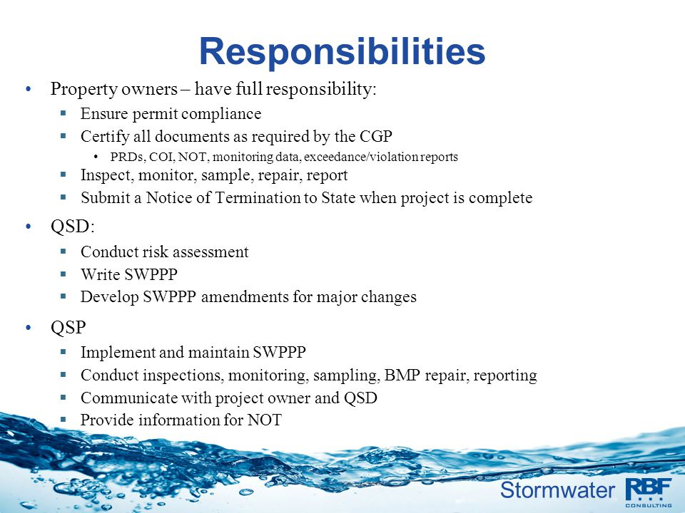 Responsibilities Property owners – have full responsibility: QSD: QSP
