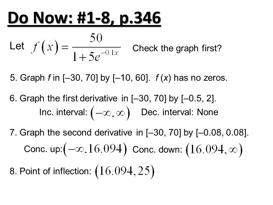 Do Now: #1-8, p.346 Let Check the graph first