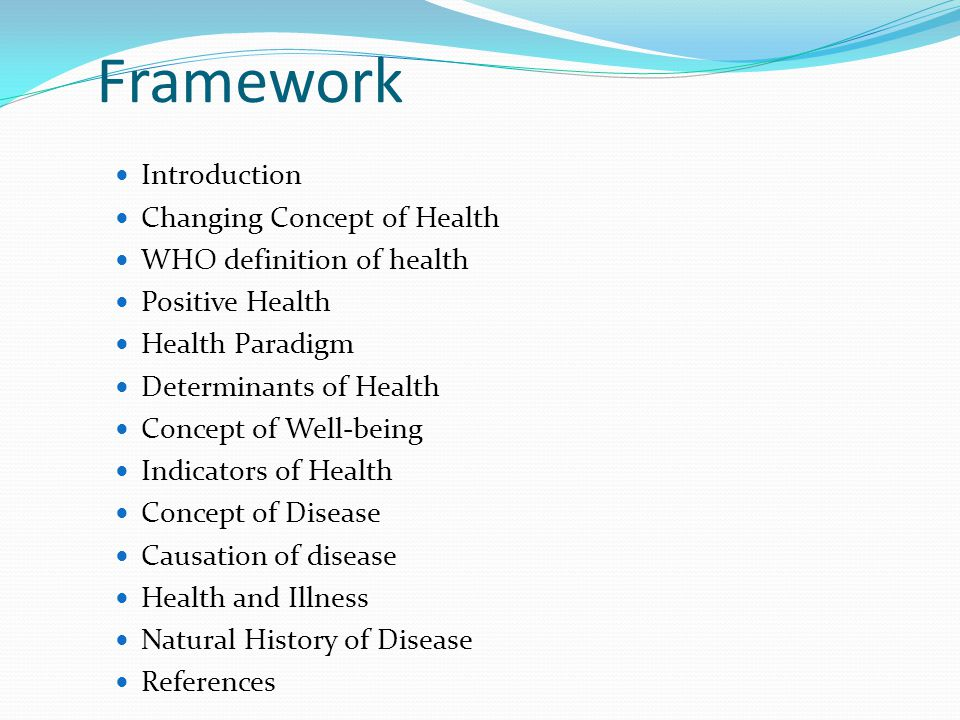 Framework Introduction Changing Concept of Health