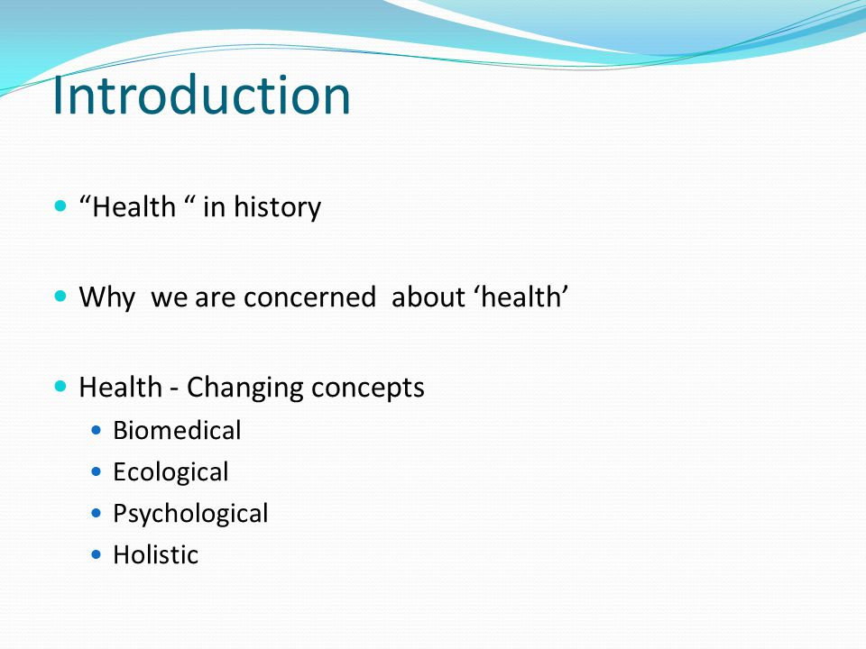 Introduction Health in history Why we are concerned about 'health'