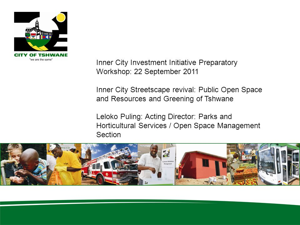 Inner City Investment Initiative Preparatory Workshop: 22 September 2011