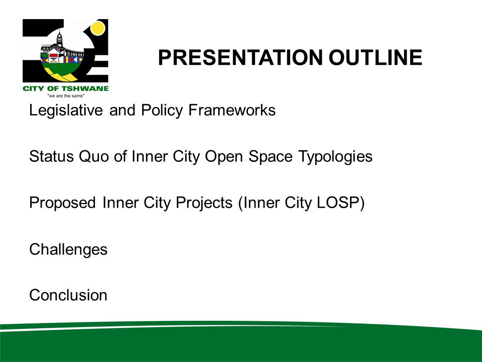 PRESENTATION OUTLINE Legislative and Policy Frameworks