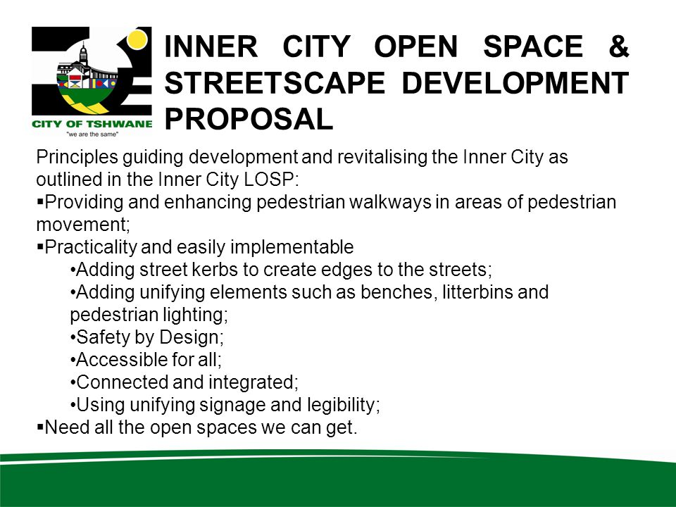 INNER CITY OPEN SPACE & STREETSCAPE DEVELOPMENT PROPOSAL