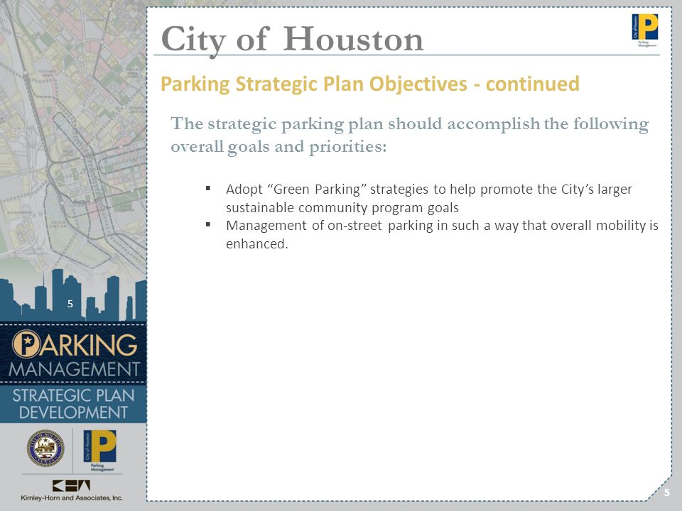 City of Houston Parking Strategic Plan Objectives - continued