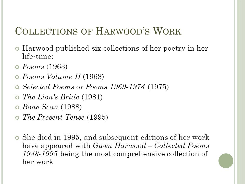 Collections of Harwood's Work