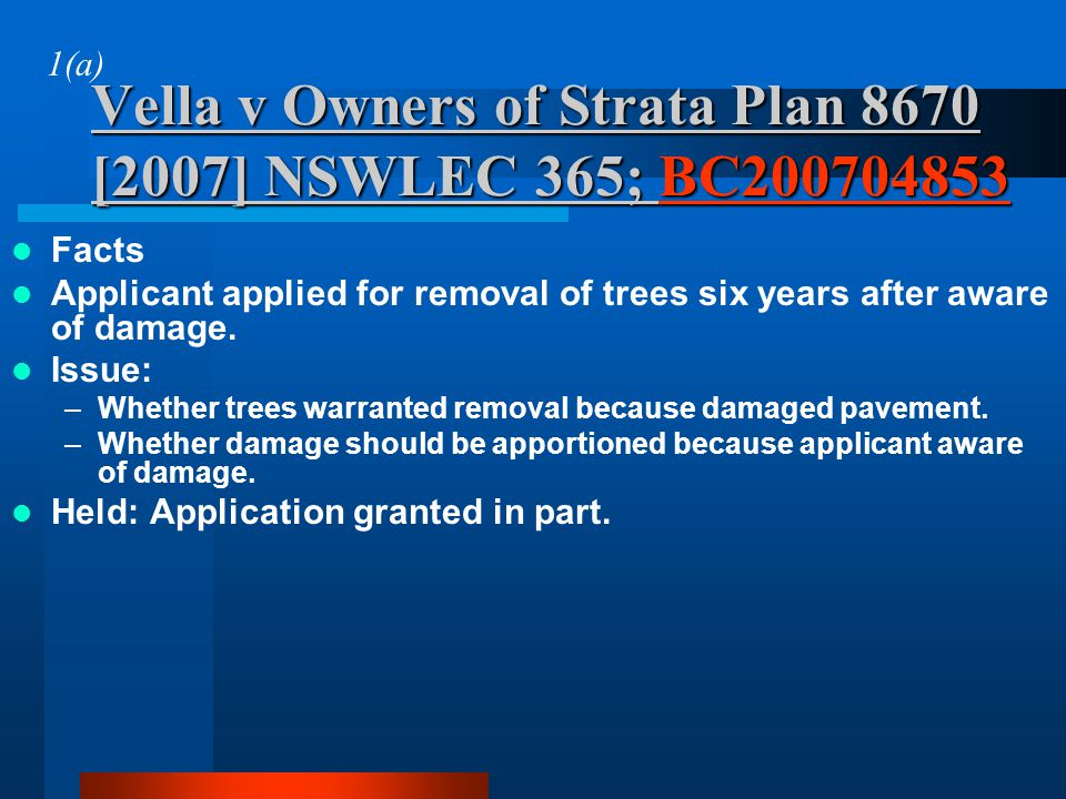Vella v Owners of Strata Plan 8670 [2007] NSWLEC 365; BC
