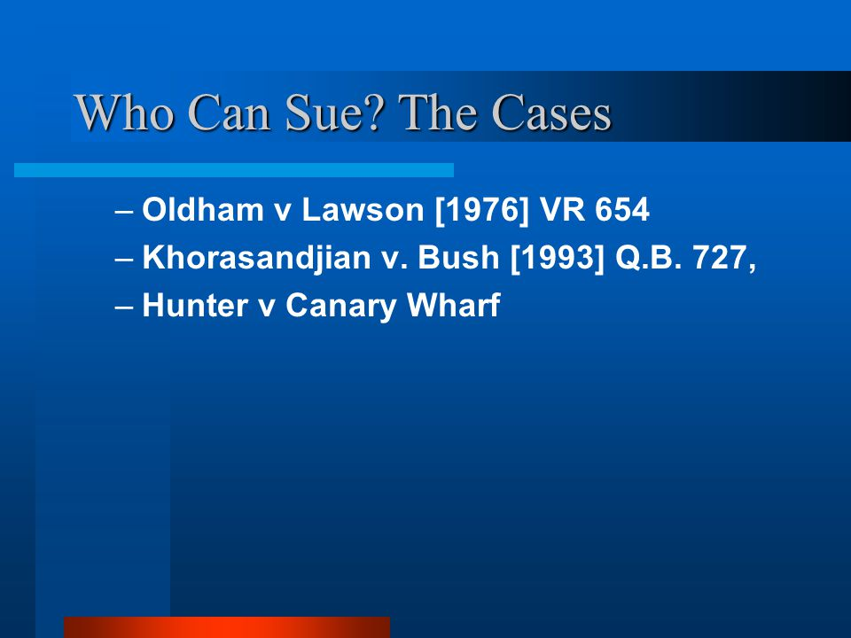 Who Can Sue The Cases Oldham v Lawson [1976] VR 654