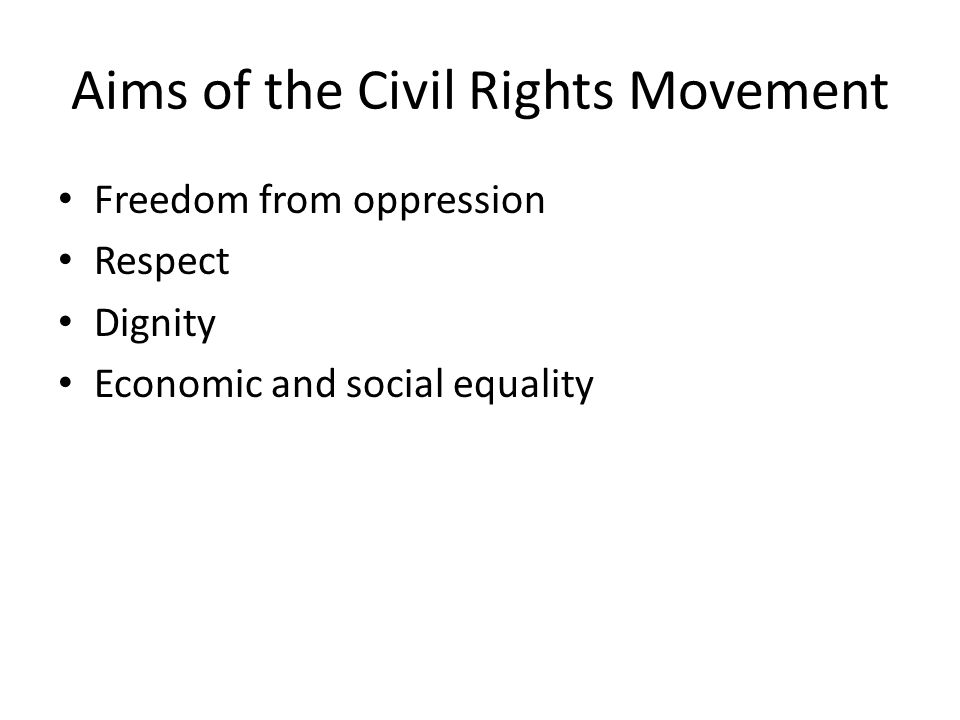 Aims of the Civil Rights Movement
