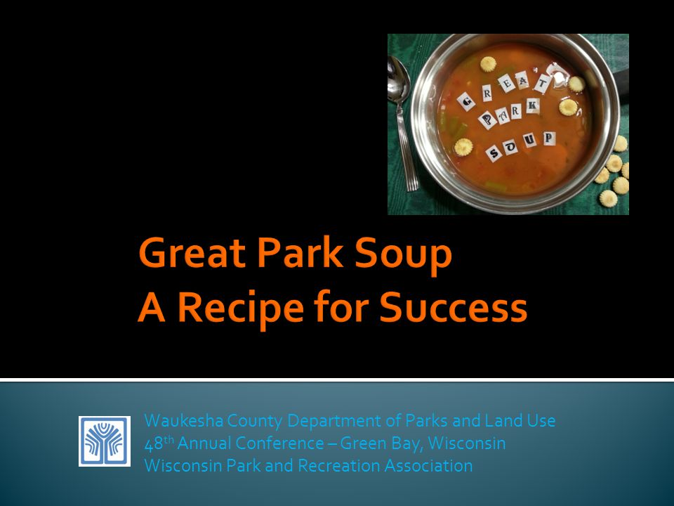Great Park Soup A Recipe for Success