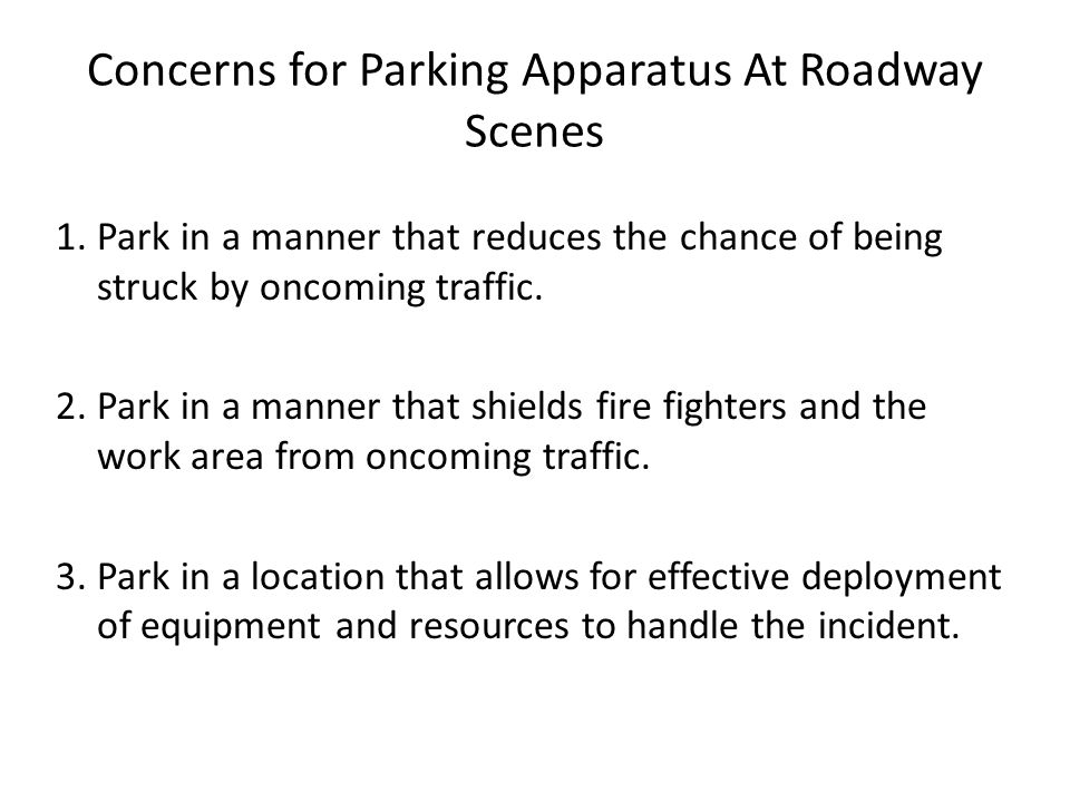 Concerns for Parking Apparatus At Roadway Scenes