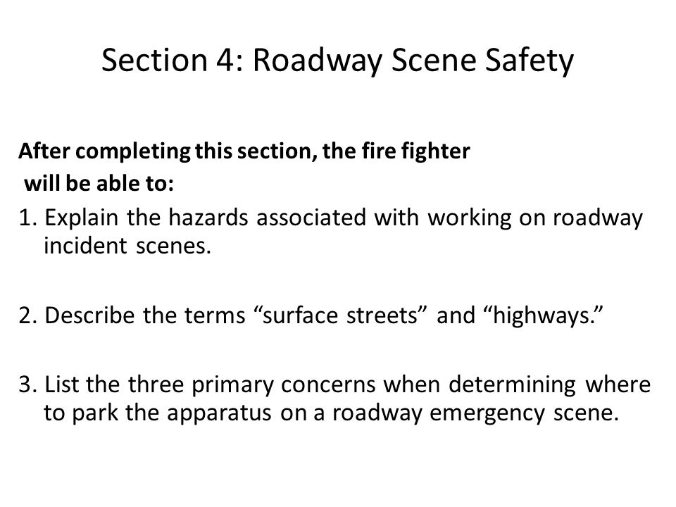Section 4: Roadway Scene Safety