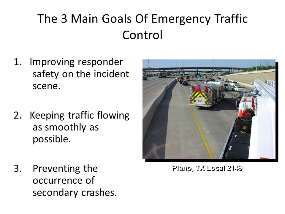 The 3 Main Goals Of Emergency Traffic Control