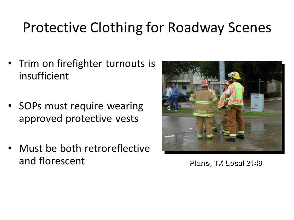 Protective Clothing for Roadway Scenes