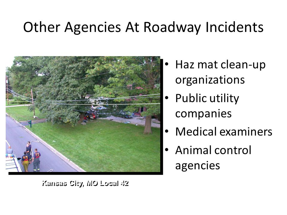 Other Agencies At Roadway Incidents