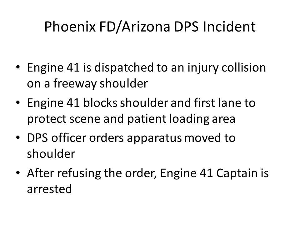 Phoenix FD/Arizona DPS Incident