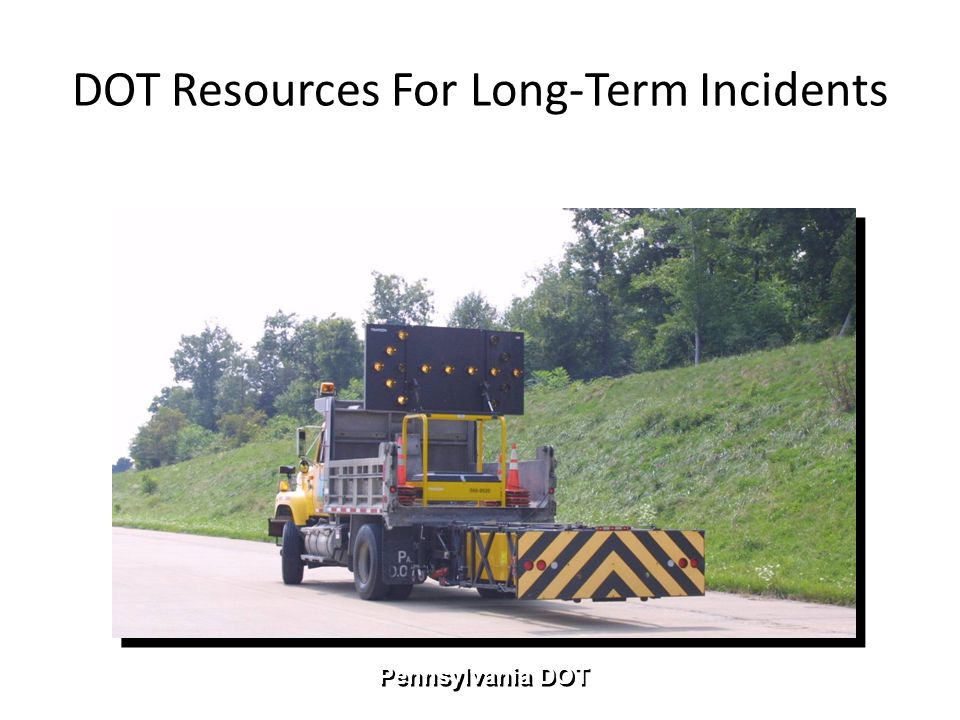 DOT Resources For Long-Term Incidents