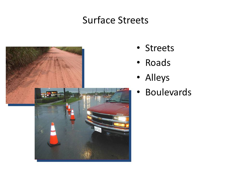 Surface Streets Streets Roads Alleys Boulevards