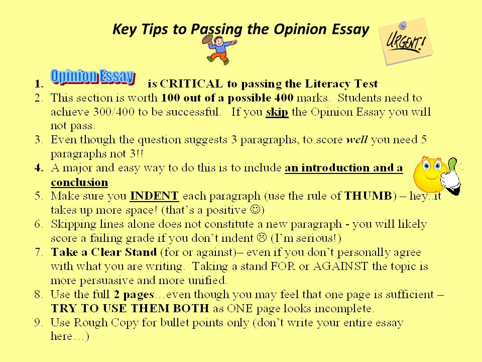 Key Tips to Passing the Opinion Essay