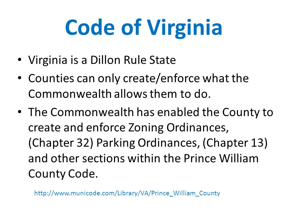 Code of Virginia Virginia is a Dillon Rule State