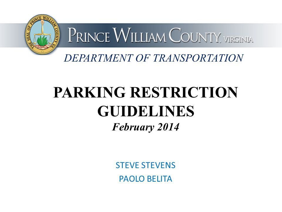 PARKING RESTRICTION GUIDELINES February 2014